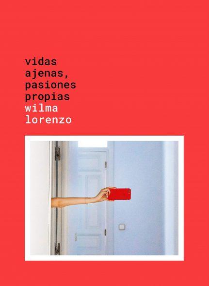 Libro. 'Vidas ajenas, pasiones propias'.